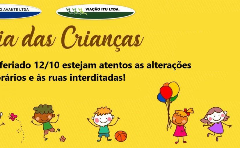 12 de Outubro dia das Crianças! Estejam atentos às alterações!