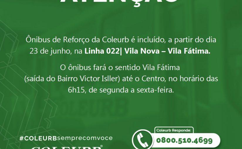 Coleurb disponibiliza Reforço com saída da Vila Fátima (Victor Issler) até o Centro