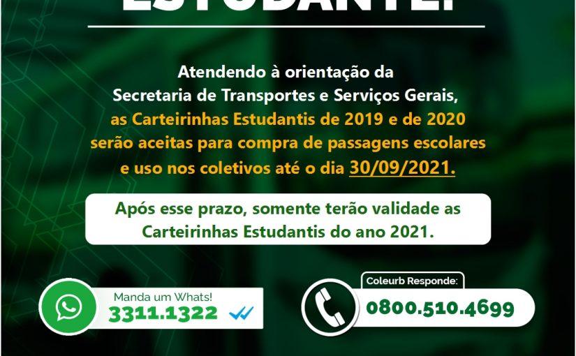 Carteirinhas Estudantis 2019 e 2020 tem validade até 30/09/2021
